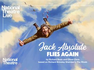 JACK ABSOLUTE FLIES AGAIN: National Theatre Live Image